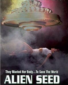 The Alien Seed movie poster